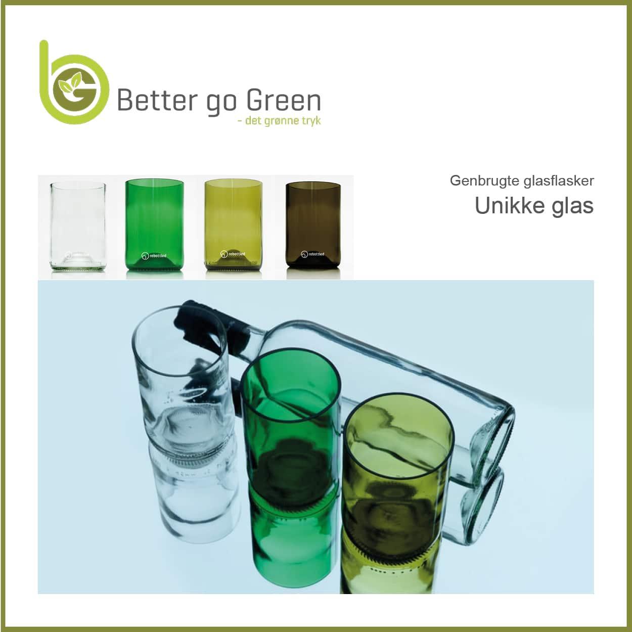 Miljøvenlige unikke glas. BetterGoGreen.dk